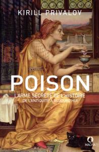 Poison. L'arme secrète de l'histoire