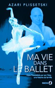 À paraître – Ma vie dans le ballet